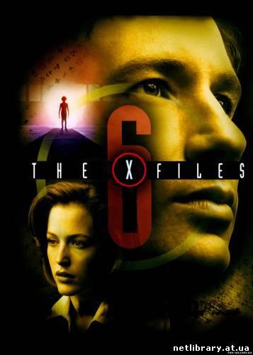 Цілком Таємно / Секретні Матеріали (6 Сезон) / The X-Files (Seasons 6)  укр дубляж онлайн